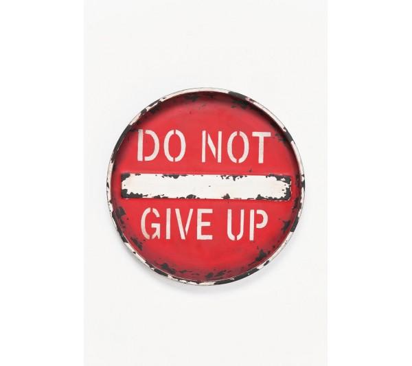 Kare design - Dekoracja ścienna Don't Give Up 35cm